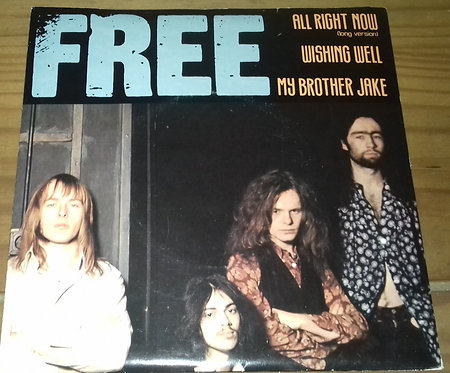 "Free - All Right Now (Long Version) / Wishing Well / My Brother Jake (7"", EP) ("