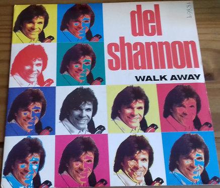 """Del Shannon - Walk Away (7"""") (Silvertone Records)"""