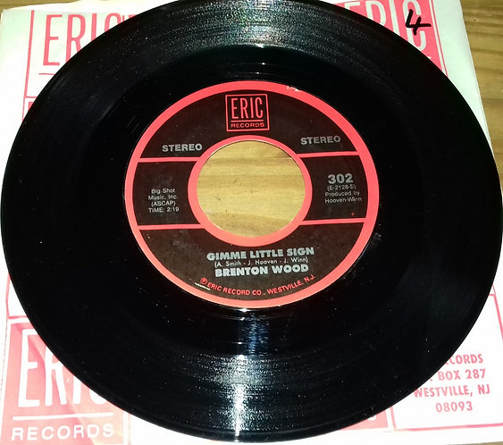 "Brenton Wood - Gimme Little Sign / The Oogum Boogum Song (7"", Single, Styrene)"