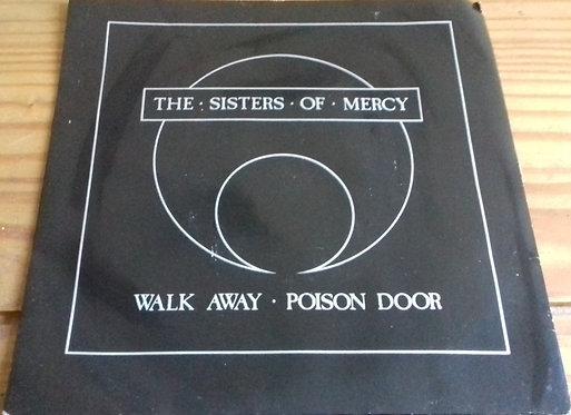 "The Sisters Of Mercy - Walk Away / Poison Door (7"", Single, Dam) (Merciful Relea"