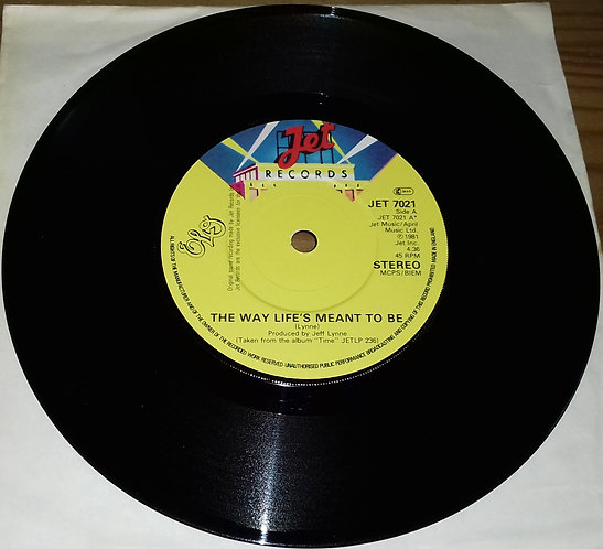 """Electric Light Orchestra - The Way Life's Meant To Be (7"""") (Jet Records)"""