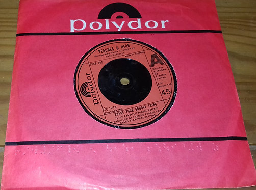 """Peaches & Herb - Shake Your Groove Thing (7"""", Red) (Polydor)"""