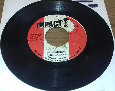 "Carl Malcolm - No Jestering (7"") (Impact!)"