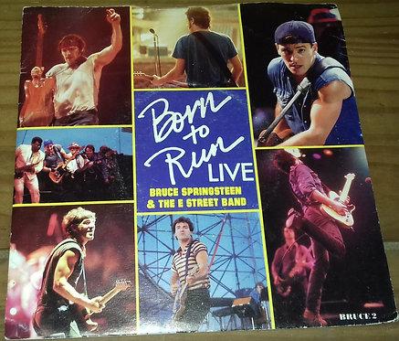 "Bruce Springsteen & The E Street Band* - Born To Run (Live) (7"", Single) (CBS)"