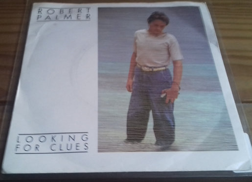 """Robert Palmer - Looking For Clues (7"""", Single, Pic) (Island Records)"""