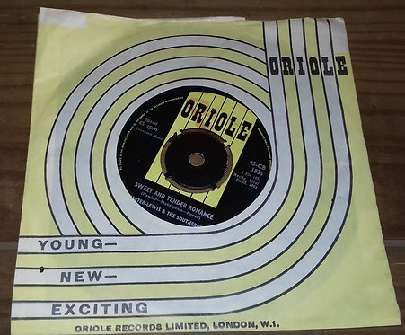 """Carter-Lewis & The Southerners - Sweet & Tender Romance (7"""", Single) (Oriole)"""
