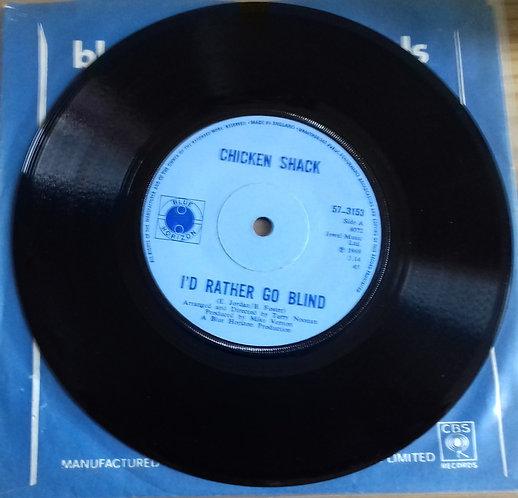 """Chicken Shack - I'd Rather Go Blind (7"""", Sol) (Blue Horizon)"""