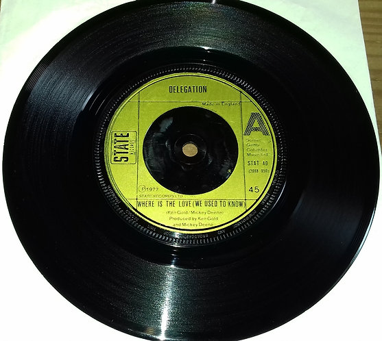 """Delegation - Where Is The Love (We Used To Know) (7"""", Single) (State Records (3)"""