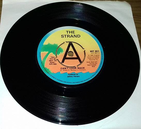 """The Strand  - Can't Look Back (7"""", Promo) (Island Records)"""