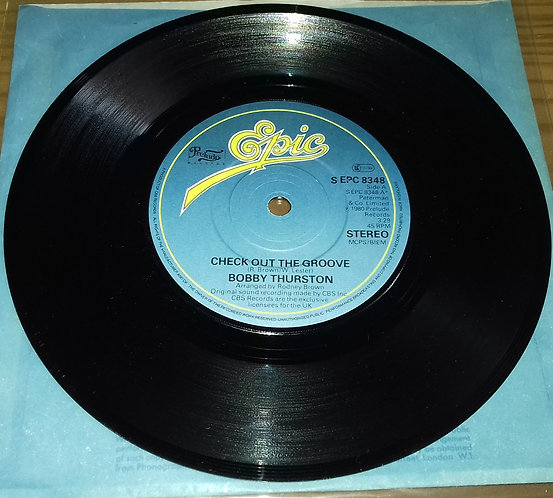 """Bobby Thurston - Check Out The Groove (7"""", Single) (Epic, Prelude Records)"""