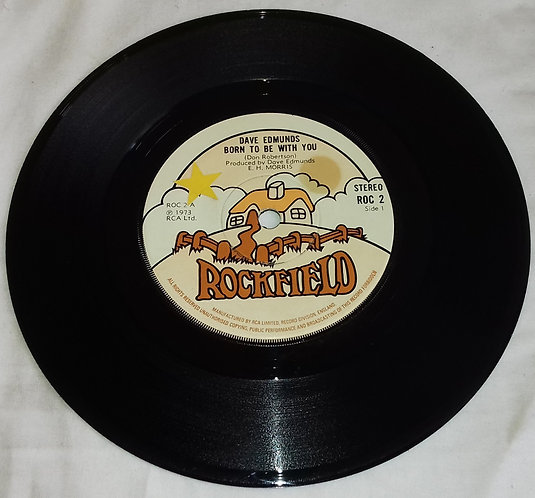 """Dave Edmunds - Born To Be With You (7"""", Single, Sol) (Rockfield)"""