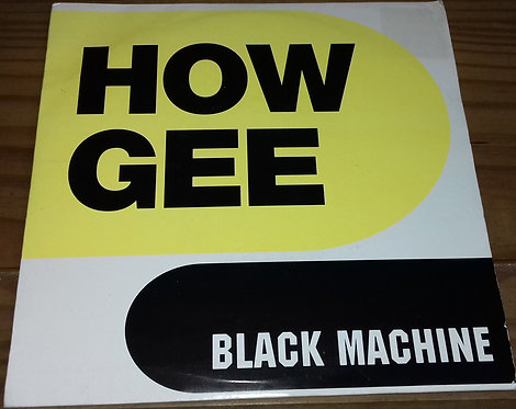 "Black Machine - How Gee (7"") (London Records, London Records)"