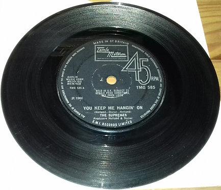 """The Supremes - You Keep Me Hangin' On (7"""", Single, Sol) (Tamla Motown)"""