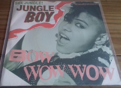 "Bow Wow Wow - See Jungle! (Jungle Boy) (7"", Single) (RCA, RCA)"
