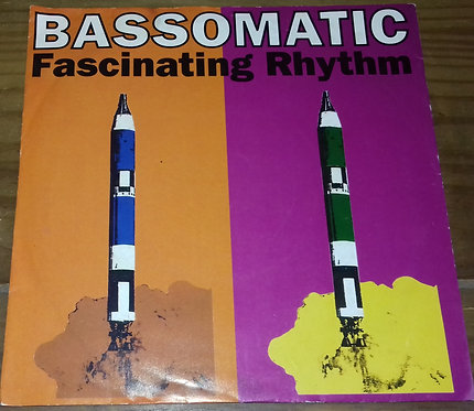 "Bassomatic - Fascinating Rhythm (7"", Single) (Virgin, Guerilla)"