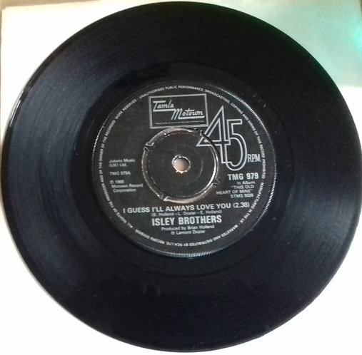 "The Isley Brothers - I Guess I'll Always Love You (7"", Single) (Tamla Motown)"