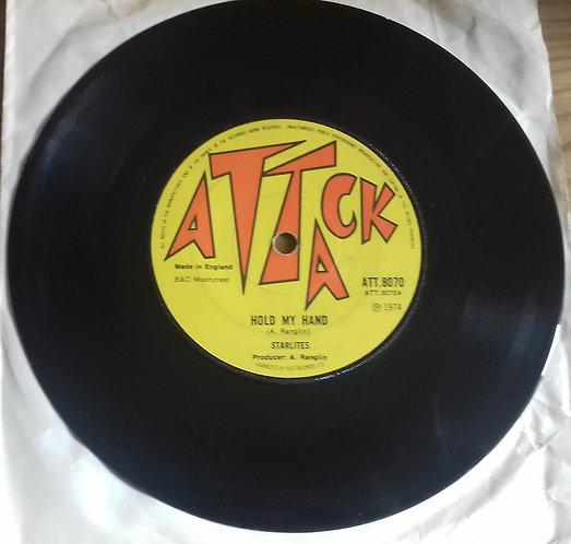 "Starlites* / G.G. All Stars* - Hold My Hand (7"", Single, Sol) (Attack)"
