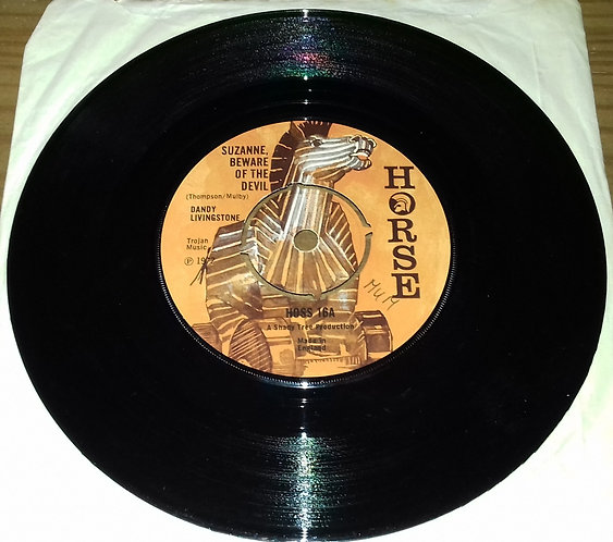 """Dandy Livingstone - Suzanne, Beware Of The Devil (7"""", Single, 4 p) (Horse)"""