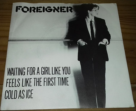 Foreigner - Waiting For A Girl Like You / Feels Like The First Time / Cold As Ic