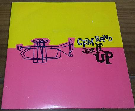 """C.F.M. Band - Jazz It Up (7"""") (4th & Broadway)"""