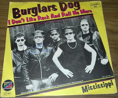 "Burglars Dog - I Don´t Like Rock And Roll No More (7"", Single) (Ultraphone, Ultr"