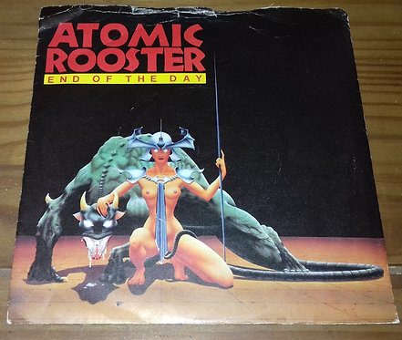 """Atomic Rooster - End Of The Day (7"""", Single) (Polydor)"""