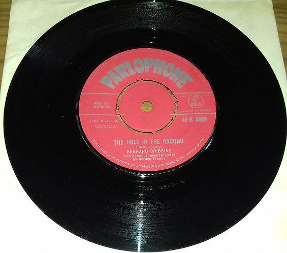 "Bernard Cribbins - The Hole In The Ground (7"", Single) (Parlophone)"