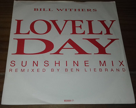 "Bill Withers - Lovely Day (Sunshine Mix) (7"", Single) (CBS)"