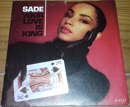 "Sade - Your Love Is King (7"", Single) (Epic, Epic)"