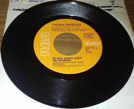"The Main Ingredient - Black Seeds Keep On Growing (7"", Single) (RCA Victor)"