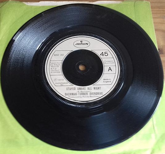 "Bachman-Turner Overdrive - Stayed Awake All Night (7"", RE) (Mercury)"