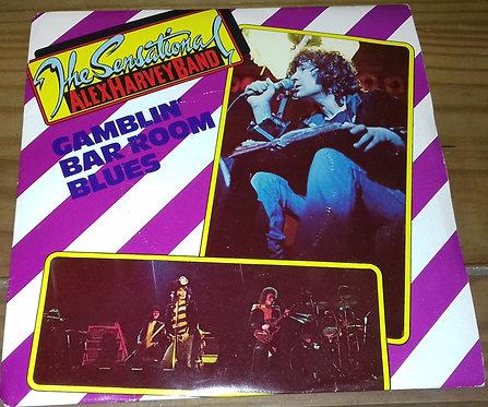 "The Sensational Alex Harvey Band - Gamblin' Bar Room Blues (7"", Single) (Vertig"