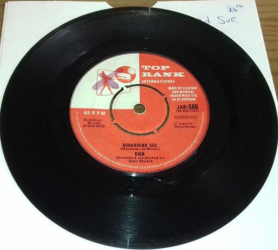 "Dion  - Runaround Sue (7"", Single, 4-P) (Top Rank International)"