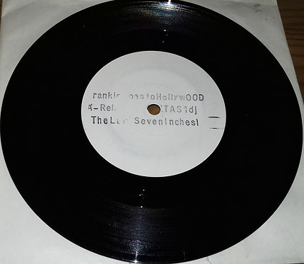 "Frankie Goes To Hollywood - Relax - The Last Seven Inches! (7"", Single, W/Lbl) ("