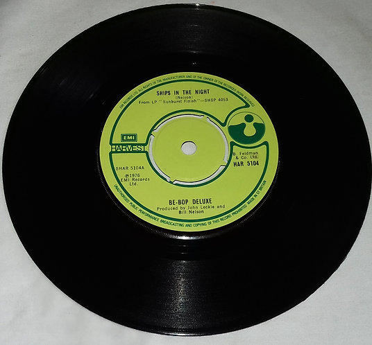"""Be-Bop Deluxe* - Ships In The Night (7"""", Single) (Harvest)"""
