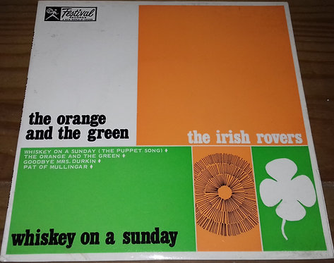"""The Irish Rovers - The Orange And The Green / Whiskey On A Sunday (7"""", EP, Mono)"""