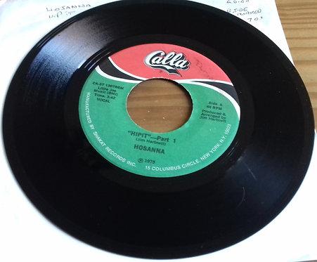 """Hosanna - Hipit (7"""") (Calla Records)"""