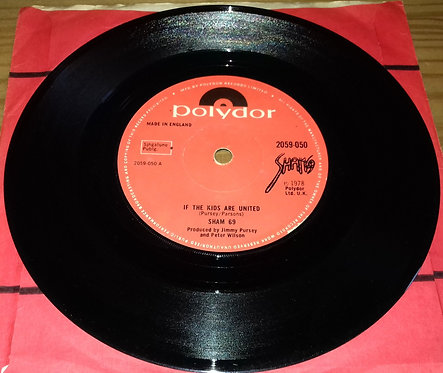 """Sham 69 - If The Kids Are United (7"""", Single, Pap) (Polydor)"""