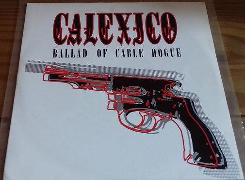 """Calexico - Ballad Of Cable Hogue (7"""", Single) (City Slang)"""