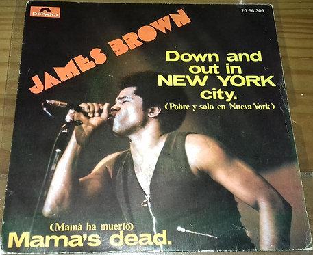 """James Brown - Down And Out In New York City = Pobre Y Solo En Nueva York (7"""", Si"""