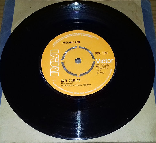 "Tangerine Peel - Soft Delights (7"", Single) (RCA Victor)"