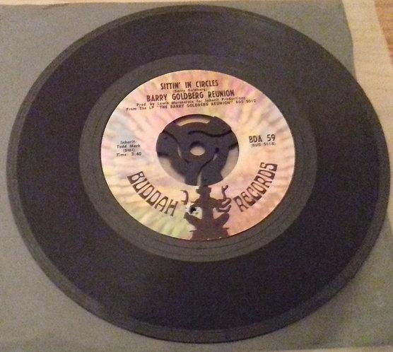 "Barry Goldberg Reunion - Hole In My Pocket / Sittin' In Circles (7"") (Buddah Rec"