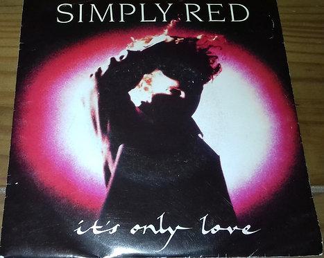 """Simply Red - It's Only Love (7"""", Single) (WEA, WEA)"""