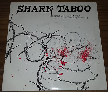 "Shark Taboo - Troineann Siad (7"") (Lambs To The Slaughter Records)"