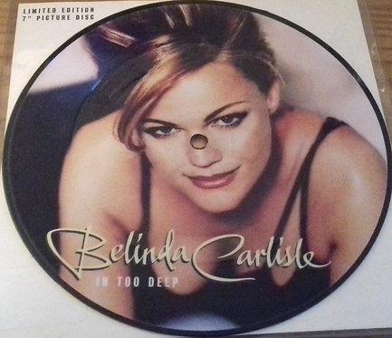 """Belinda Carlisle - In Too Deep (7"""", Single, Ltd, Pic) (Chrysalis)"""