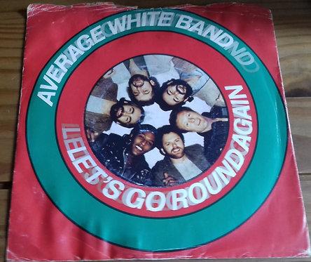 "Average White Band - Let's Go Round Again (7"", Single) (RCA)"