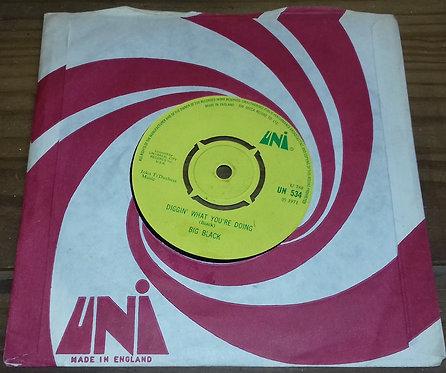 "Big Black  - Diggin' What You're Doin' / Long Hair (7"", Single) (UNI Records)"