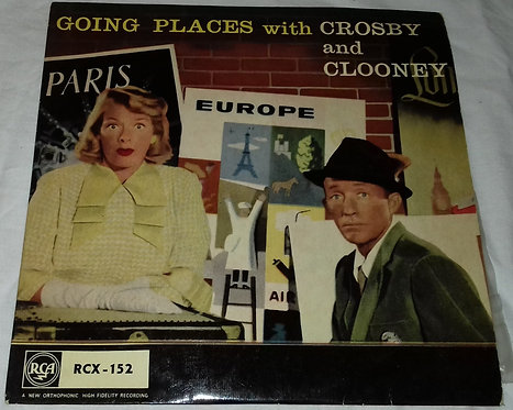 """Bing Crosby And Rosemary Clooney - Going Places With Crosby And Clooney (7"""", EP,"""