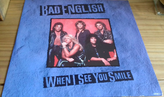 """Bad English - When I See You Smile (12"""") (Epic)"""
