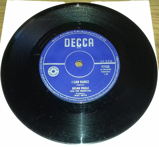 """Brian Poole And The Tremeloes* - I Can Dance (7"""", Single) (Decca)"""